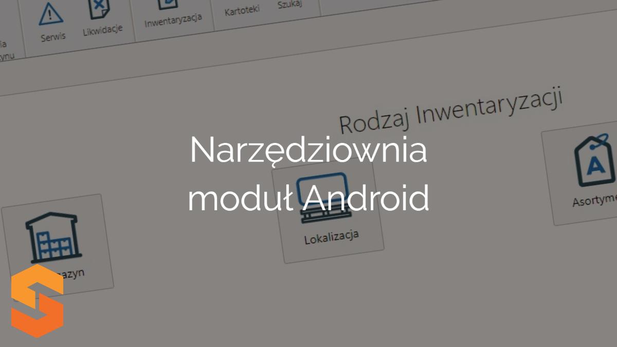 Narzędziownia moduł Android