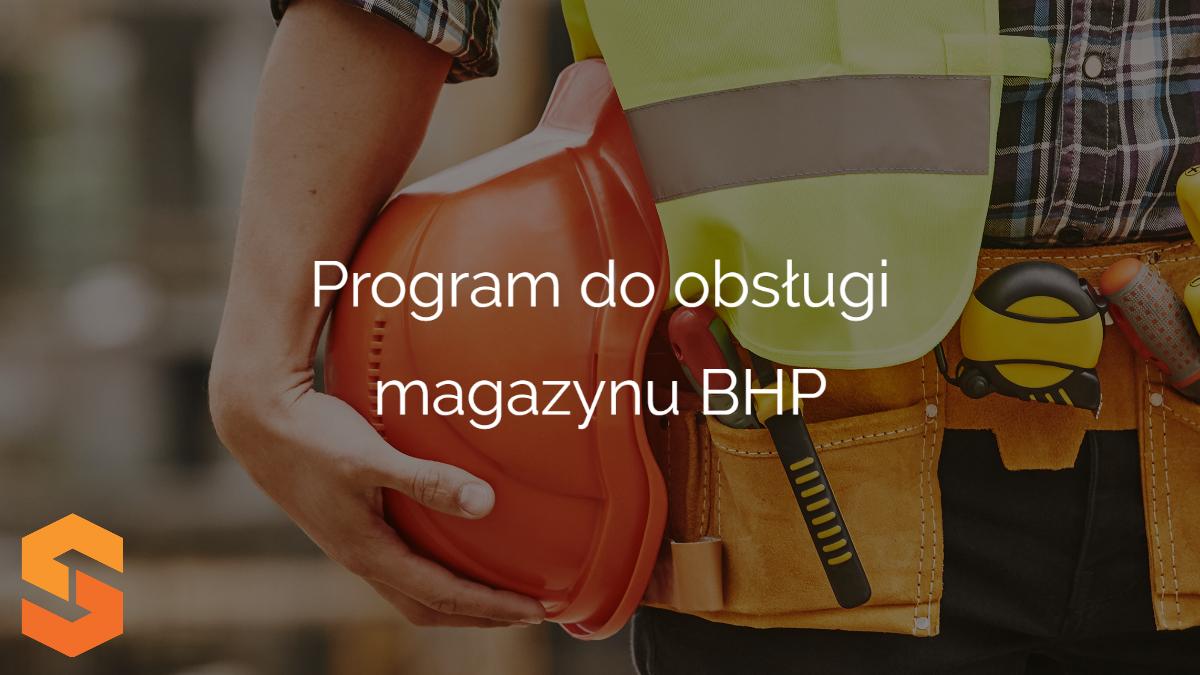 ewidencja narzędzi pomiarowych,program do obsługi magazynu bhp