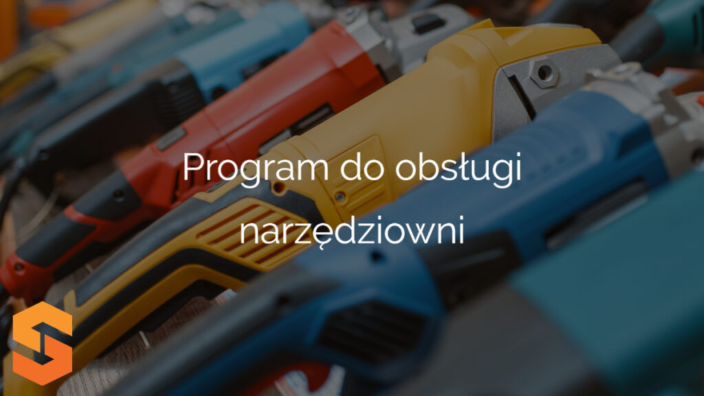 Program do obsługi narzędziowni